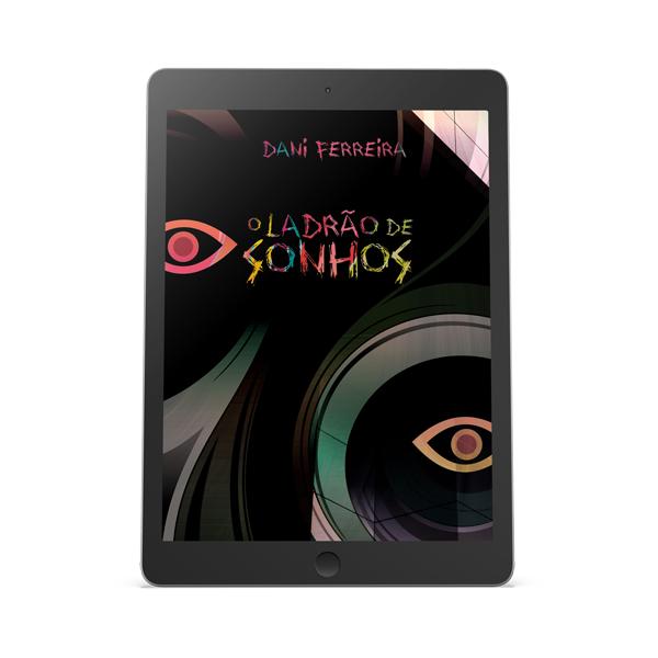 Livros Dani Ferreira - O Ladrão de Sonhos