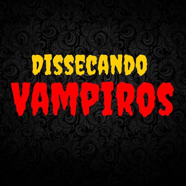 Dissecando Vampiros - Curso Online