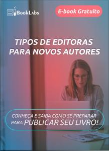 Tipos de editoras para novos autores